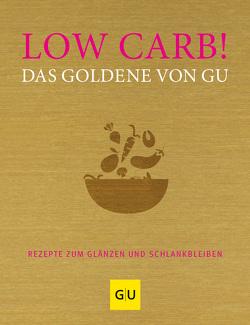 Low Carb! Das Goldene von GU von Andreas,  Adriane