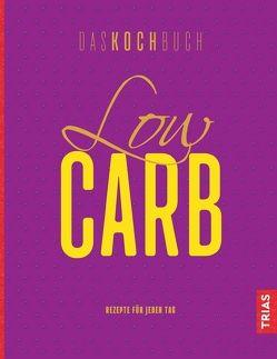 Low Carb – Das Kochbuch von Beck,  Anne