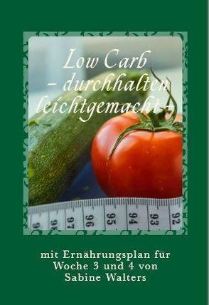 Low Carb – durchhalten leichtgemacht – von Walters,  Sabine