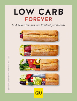 Low Carb forever von Kittler,  Martina, Snowdon,  Bettina
