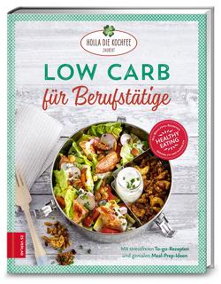 Low Carb für Berufstätige von Hola-Schneider,  Petra