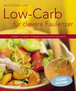 Low-Carb für clevere Faulenzer von Link,  Wolfgang