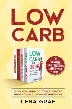 Low Carb für Einsteiger | Low Carb zum Frühstück | Low Carb Abendessen | Low Carb Brot von Graf,  Lena