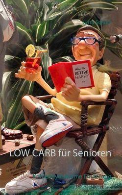 LOW CARB für Senioren von Schütz,  Jutta