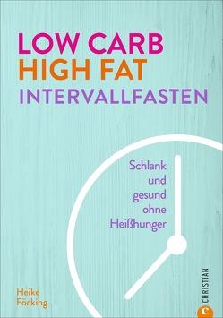 Low Carb High Fat Intervallfasten von photoart Food- und Werbefotografie GmbH,  Heike