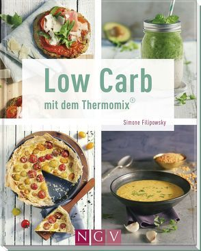 Low Carb mit dem Thermomix® von Filipowsky,  Simone