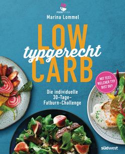 Low Carb typgerecht von Lommel,  Marina