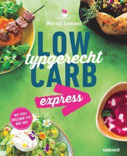 Low Carb typgerecht express von Lommel,  Marina