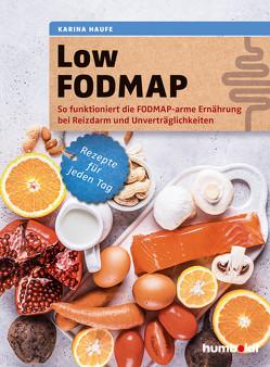 Low FODMAP von Haufe,  Karina