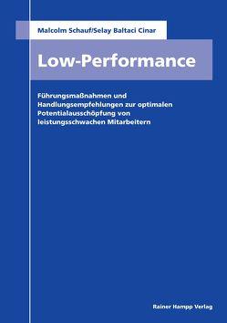 Low Performance von Cinar,  Selay Baltaci, Schauf,  Malcolm