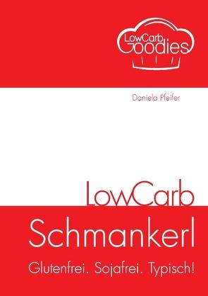 LowCarb Schmankerl von Pfeifer,  Daniela