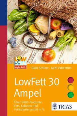 LowFett 30 Ampel von Schierz,  Gabi, Vallenthin,  Gabi