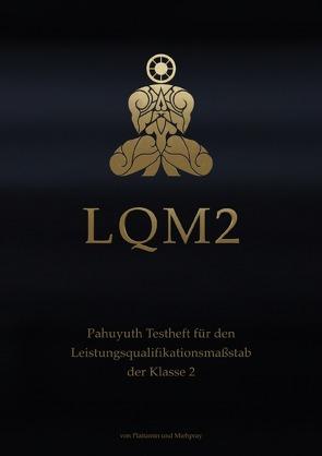 LQM – Testhefte für den Pahuyuth Leistungsqualifikationsmaßstab / LQM 2 von Pray,  Mieh, Tamin,  Plai