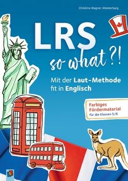 LRS – so what?! von Wagner-Meisterburg,  Christina
