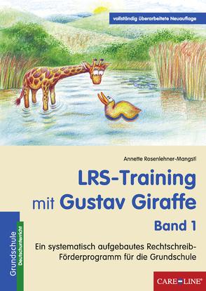 LRS-Training mit Gustav Giraffe – Band 1 von Rosenlehner-Mangstl,  Annette
