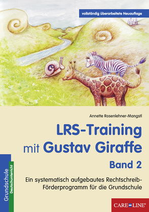 LRS-Training mit Gustav Giraffe – Band 2 von Rosenlehner-Mangstl,  Annette