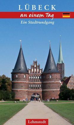 Lübeck an einem Tag von Schulze,  Michael