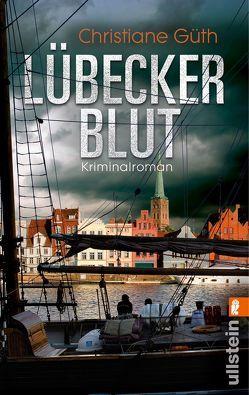 Lübecker Blut von Güth,  Christiane