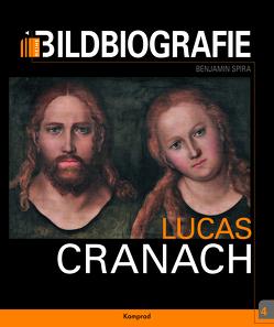 Lucas Cranach von Spira,  Benjamin