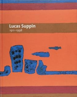 Lucas Suppin 1911-1998 von Erich,  Marx, Laub,  Peter, Ritschel,  Karl H, Schaffer,  Nikolaus