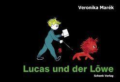 Lucas und der Löwe von Marék,  Veronika