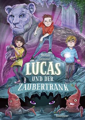 Lucas und der Zaubertrank von Gemmel,  Stefan, Grubing,  Timo