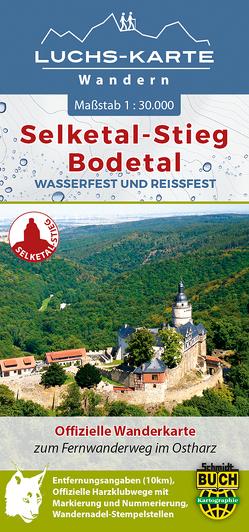 Luchs-Wanderkarte Selketal-Stieg und Bodetal von Spachmüller,  Bernhard, Thorsten,  Schmidt