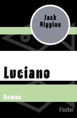 Luciano von Higgins,  Jack, Soellner,  Hedda, Soellner,  Rolf