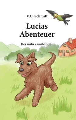 Lucias Abenteuer von C. Schmitt,  V., Veit,  Daniela