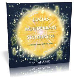 Lucias wunderbare Seelenreise von Kathriner,  Sabine, Leuwer,  Horst