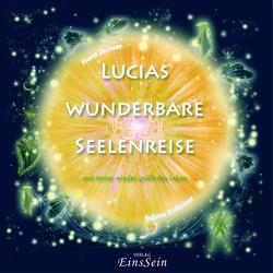 Lucias wunderbare Seelenreise von Leuwer und Kathriner,  Horst und Sabine