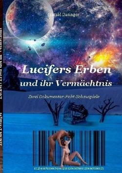Lucifer / Lucifers Erben und ihr Vermächtnis von Dasinger,  Harald