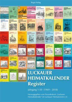 "Luckauer Heimatkalender Register von Freundeskreis"" Luckauer Heimatkalender"" im Luckauer Heimatverein e.V."