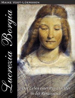 Lucrezia Borgia von Vogt-Lüerssen,  Maike