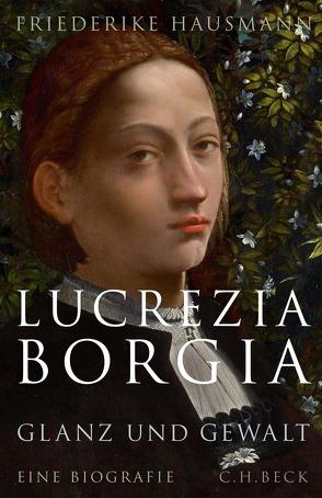 Lucrezia Borgia von Hausmann,  Friederike