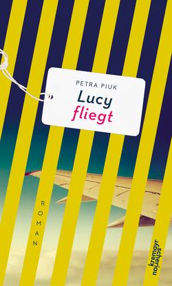 Lucy fliegt von Piuk,  Petra