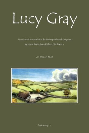 Lucy Gray von Boder,  Theodor, Meier,  Rolf (Roloff), Wordsworth,  William