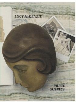 Lucy McKenzie – Prime Suspect von Proctor,  Jacob