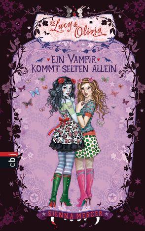 Lucy & Olivia – Ein Vampir kommt selten allein von Häußler,  Sonja, Mercer,  Sienna