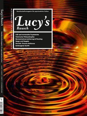 Lucy's Rausch Nr. 5 von Berger,  Markus, Liggenstorfer,  Roger