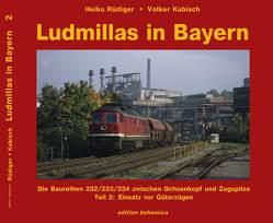 Ludmillas in Bayern von Kabisch,  Volker, Rüdiger,  Heiko