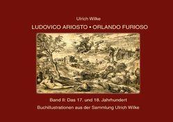 Ludovico Ariosto – Orlando Furioso Buchillustrationen von Wilke,  Ulrich