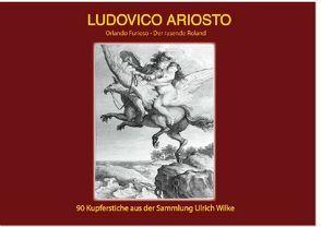 Ludovico Ariosto von Wilke,  Ulrich