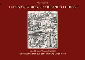 Ludovico-Orlando Furioso Buchillustrationen von Wilke,  Ulrich