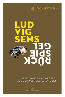 Ludvigsens Rückspiegel von Ludvigsen,  Karl E.