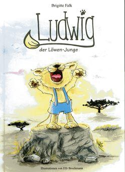 Ludwig, der Löwen-Junge von Falk,  Brigitte