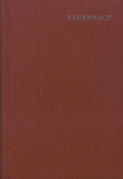 Ludwig Feuerbach: Sämtliche Werke / Band 1: Gedanken über Tod und Unsterblichkeit von Bolin,  Wilhelm, Feuerbach,  Ludwig, Jodl,  Friedrich