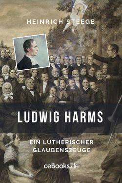 Ludwig Harms von Steege,  Heinrich