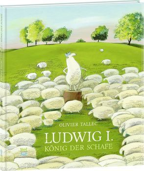 Ludwig I., König der Schafe von Bodmer,  Thomas, Tallec,  Olivier