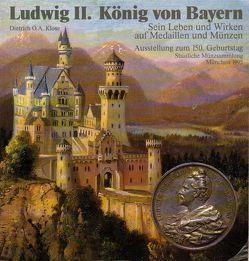Ludwig II. König und Bayern von Hotter,  Hartwig, Klose,  Dietrich, Overbeck,  Bernhard